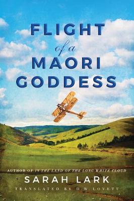 Flight of a Maori Goddess by Sarah Lark