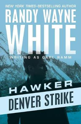 Denver Strike by Randy Wayne White
