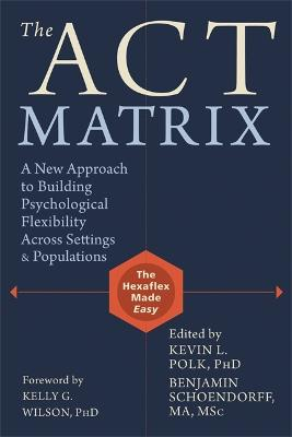 ACT Matrix by Kevin L. Polk