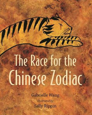 Race For the Chinese Zodiac by Gabrielle Wang