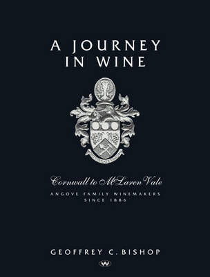 A Journey in Wine by Geoffrey C. Bishop