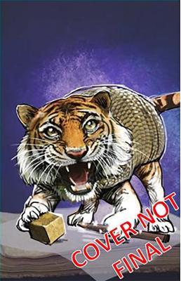 Noah & Blue's Zooniverse: the Tigerdillo by Nova Weetman