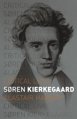 Soren Kierkegaard by Alastair Hannay