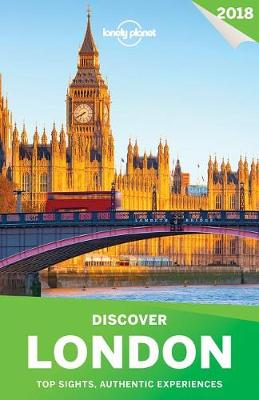 Discover London 2018 by Lonely Planet