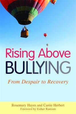 Rising Above Bullying by Rosemary Hayes