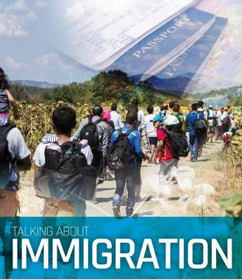 Talking About Immigration book