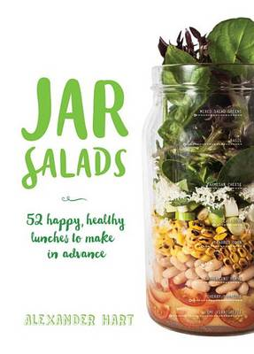 Jar Salads by Alexander Hart