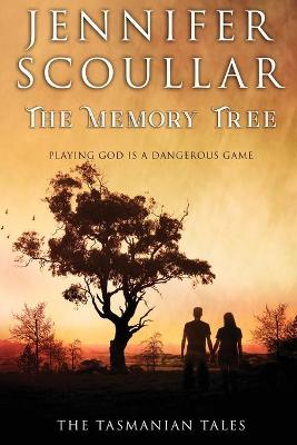 The Memory Tree by Jennifer Scoullar