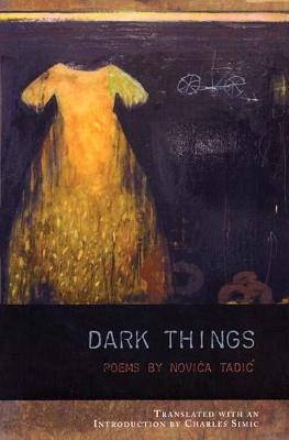 Dark Things by Novica Tadic
