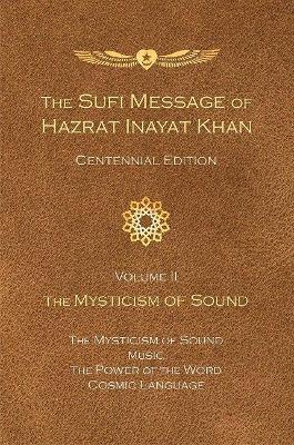 The Sufi Message of Hazrat Inayat Khan Vol. II by Hazrat Inayat Khan