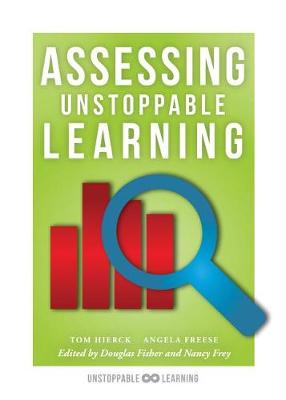 Assessing Unstoppable Learning by Tom Hierck