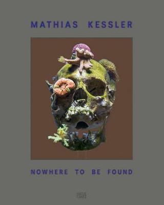Mathias Kessler - Nowhere to be Found by Stephan Berg