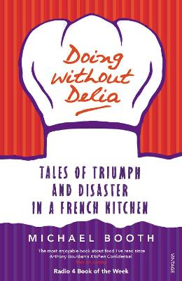 Doing without Delia by Michael Booth