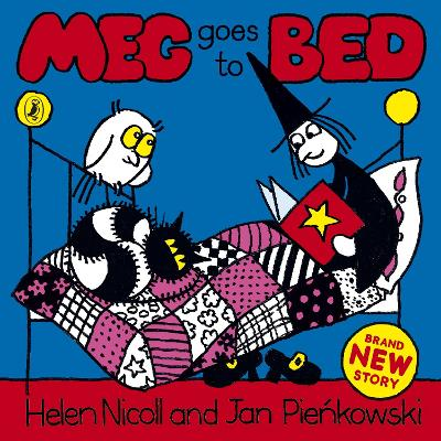 Meg Goes to Bed by Helen Nicoll