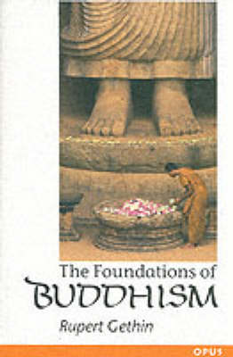 Foundations of Buddhism by Rupert Gethin