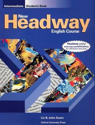 New Headway: Intermediate: Student's Book book