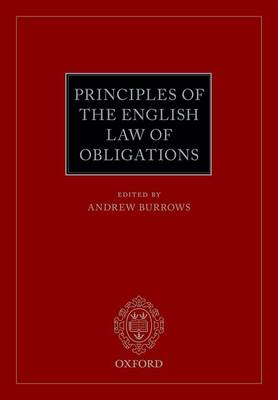 Principles of the English Law of Obligations by Andrew Burrows