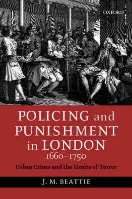 Policing and Punishment in London 1660-1750 book