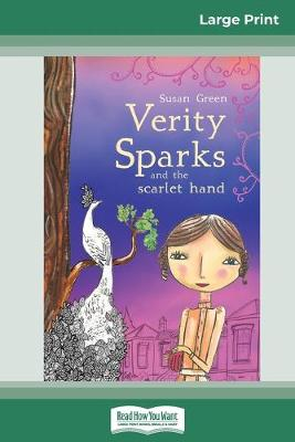 Verity Sparks and the Scarlet Hand: Verity Sparks Series (16pt Large Print Edition) by Susan Green