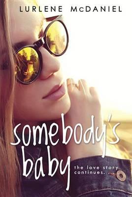 Somebody's Baby by Lurlene McDaniel