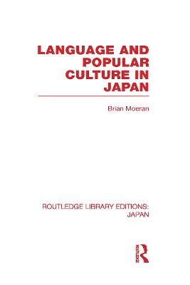 Language and Popular Culture in Japan book