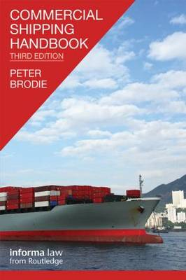 Commercial Shipping Handbook by Peter Brodie