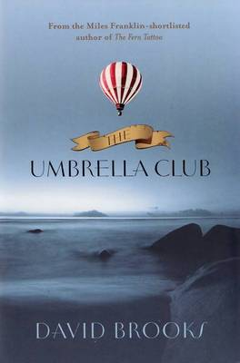 Umbrella Club by David Brooks
