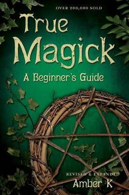 True Magick by Amber K