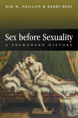 Sex Before Sexuality by Barry Reay