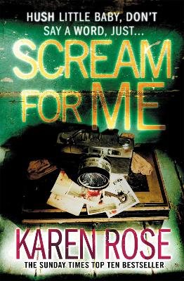 Scream For Me (The Philadelphia/Atlanta Series Book 2) by Karen Rose