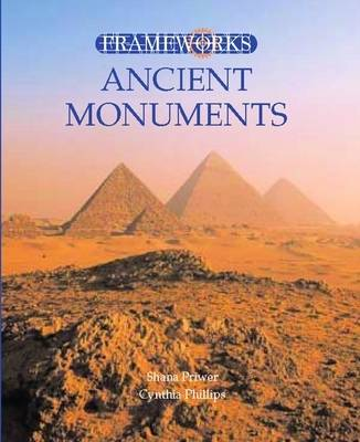 Ancient Monuments by Cynthia Phillips
