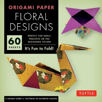 Origami Paper Floral Designs by Tuttle Editors