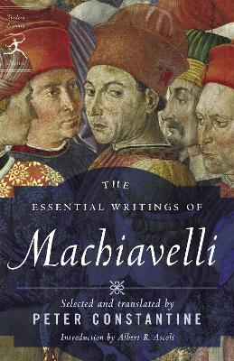 Essential Writings Of Machiavelli by Niccolo Machiavelli