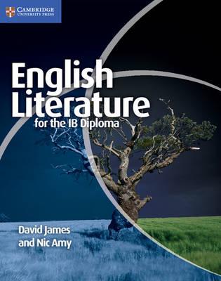 English Literature for the IB Diploma by Dr. David James