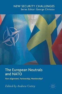 The European Neutrals and NATO by Andrew Cottey