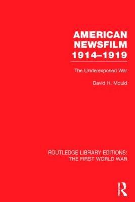 American Newsfilm 1914-1919 book