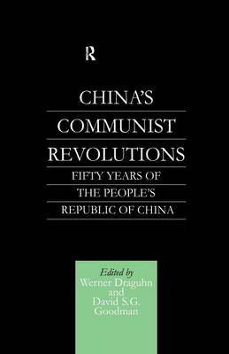 China's Communist Revolutions book