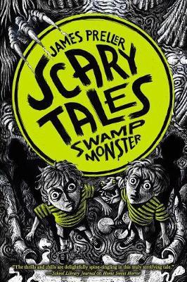 Swamp Monster by James Preller