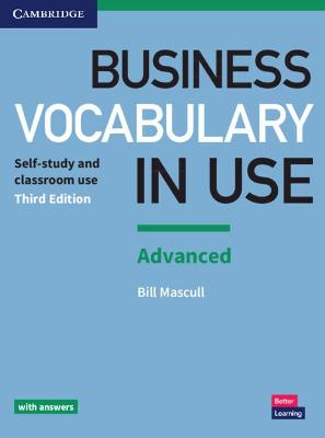 Business Vocabulary in Use: Advanced Book with Answers by Bill Mascull