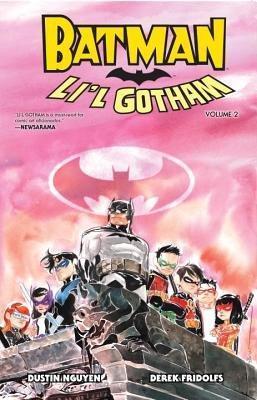 Batman Batman: Li'l Gotham Volume 2 TP Li'l Gotham Vol 2 by Derek Fridolfs