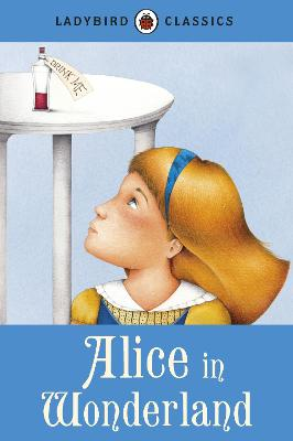 Ladybird Classics: Alice in Wonderland book