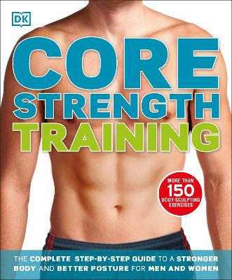 Core Strength Training by DK