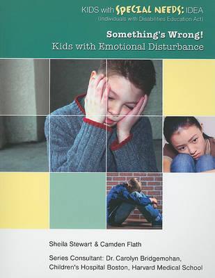 Somethings Wrong: Emotion by Sheila Stewart