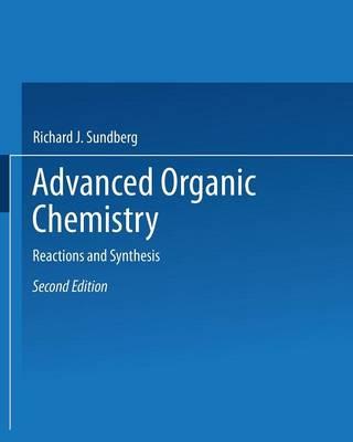 Advanced Organic Chemistry  Part B by Francis A. Carey
