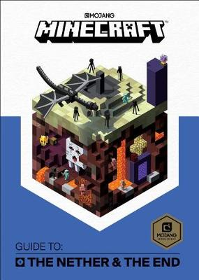 Minecraft: Guide to the Nether & the End by Mojang Ab