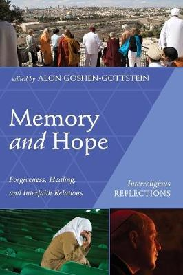Memory and Hope by Alon Goshen-Gottstein