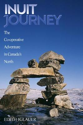 Inuit Journey by Edith Iglauer