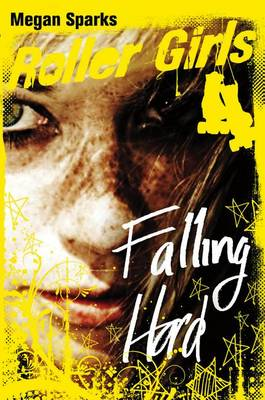 Falling Hard by Megan Sparks