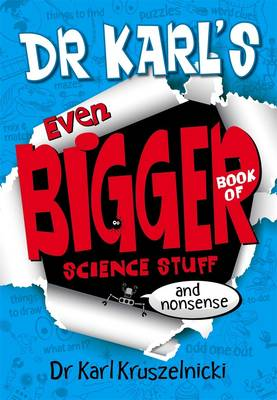 Dr Karl's Even Bigger Book of Science Stuff (and Nonsense) book