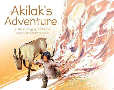 Akilak's Adventure by Deborah Kigjugalik Webster